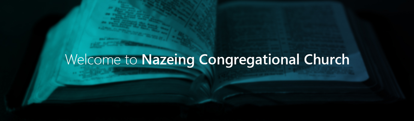Welcome to Nazeing Congregational Church